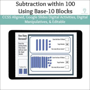 Subtraction within 100 using Base-10 Blocks Activities