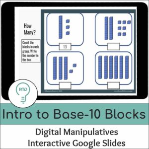 Intro to Base-10 Blocks with 2 and 3 Digit Numbers | Interactive Digital Visual Models