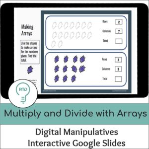 Multiplication and Division with Arrays Activities | Digital Visual Models
