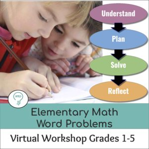 Elementary Word Problems: Online Workshop for Math Teachers