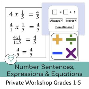 Private Workshop: How to Teach Number Sentences